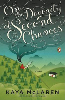 On the Divinity of Second Chances av Kaya McLaren (Heftet)