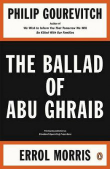 The Ballad of Abu Ghraib av Philip Gourevitch og Errol Morris (Heftet)