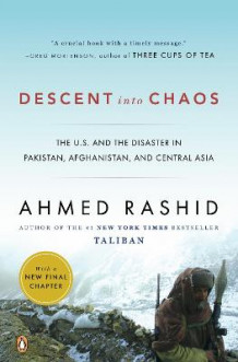 Descent Into Chaos av Mr Ahmed Rashid (Heftet)