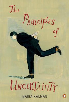 The Principles of Uncertainty av Maira Kalman (Heftet)