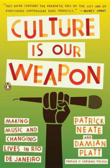 Culture Is Our Weapon av Patrick Neate og Damian Platt (Heftet)