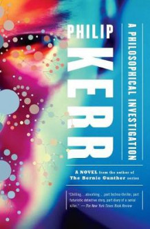 A Philosophical Investigation av Philip Kerr (Heftet)