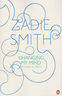 Changing My Mind av Zadie Smith (Heftet)