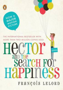 Hector and the Search for Happiness av Francois Lelord (Heftet)