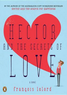 Hector and the Secrets of Love av Francois Lelord (Heftet)