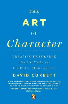 The Art of Character av David Corbett (Heftet)