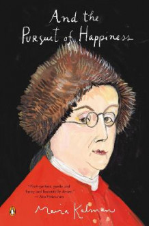 And the Pursuit of Happiness av Maira Kalman (Heftet)