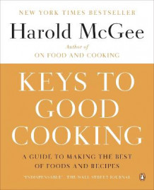 Keys to Good Cooking av Harold McGee (Heftet)