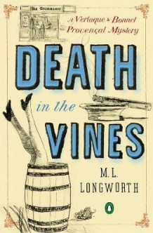 Death In The Vines av M. L. Longworth (Heftet)