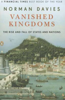Vanished Kingdoms av Norman Davies (Heftet)