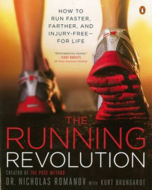 The Running Revolution av Nicholas Romanov og Kurt Brungardt (Heftet)
