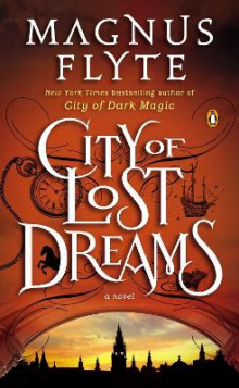City of Lost Dreams av Magnus Flyte (Heftet)