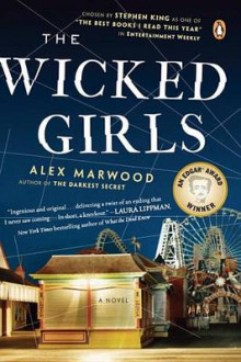 The Wicked Girls av Alex Marwood (Heftet)