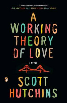 A Working Theory of Love av Scott Hutchins (Heftet)