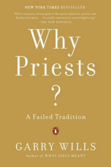 Why Priests? av Garry Wills (Heftet)