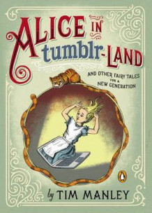 Alice in Tumblr-Land av Tim Manley (Innbundet)