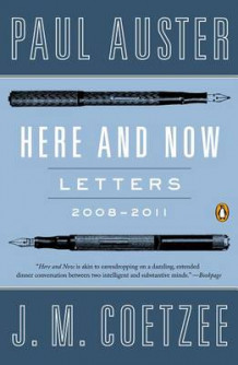 Here and Now av Paul Auster og Professor of General Literature J M Coetzee (Heftet)