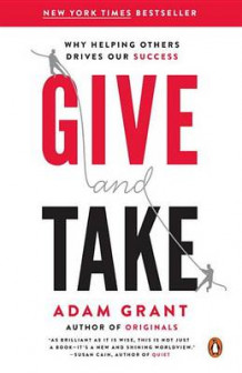 Give and Take av Adam Grant (Heftet)