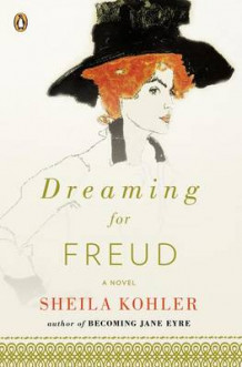 Dreaming for Freud av Sheila Kohler (Heftet)