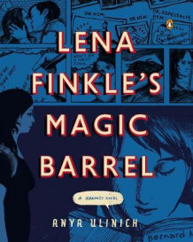 Lena Finkle's Magic Barrel av Anya Ulinich (Heftet)