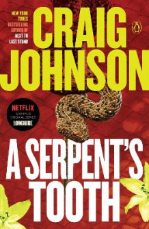 A Serpent's Tooth av Craig Johnson (Heftet)