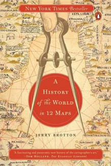 A History of the World in 12 Maps av Lecturer in English Royal Holloway Jerry Brotton (Heftet)