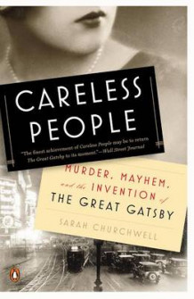 Careless People av Sarah Churchwell (Heftet)