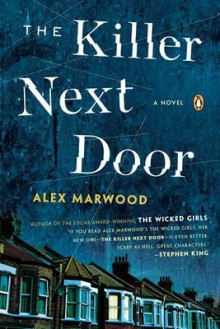 The Killer Next Door av Alex Marwood (Heftet)