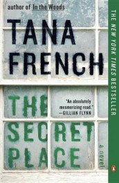 The Secret Place av Tana French (Heftet)