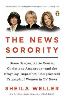 The News Sorority av Sheila Weller (Heftet)