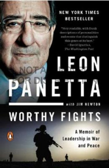 Worthy Fights av Leon E. Panetta og Jim Newton (Heftet)