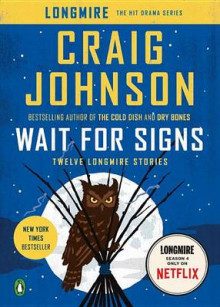 Wait for Signs av Craig Johnson (Heftet)