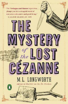 The Mystery Of The Lost Cezanne av M. L. Longworth (Heftet)