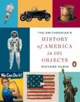 Omslag - The Smithsonian's History of America in 101 Objects