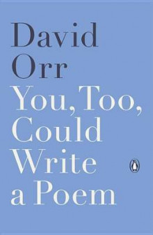 You, Too, Could Write a Poem av David Orr (Heftet)