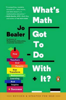 What's Math Got to Do with It? av Jo Boaler (Heftet)