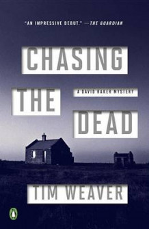 Chasing the Dead av Tim Weaver (Heftet)