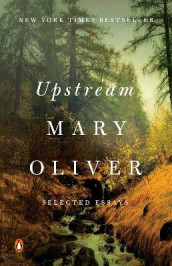 Upstream av Mary Oliver (Heftet)