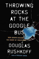 Omslag - Throwing rocks at the Google bus
