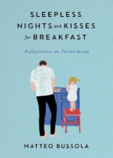 Omslag - Sleepless Nights and Kisses for Breakfast