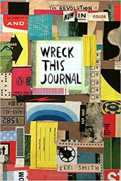 Wreck this journal. 10th anniversary. Now in color av Keri Smith (Dagbok)