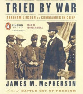 Tried by War av Professor James McPherson (Lydbok-CD)