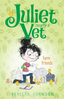 Farm Friends: Juliet, Nearly a Vet (Book 3) av Rebecca Johnson (Heftet)