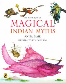 The Puffin Book of Magical Indian Myths av Anita Nair (Heftet)