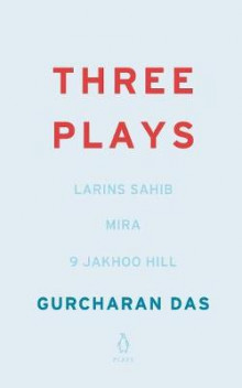 Three Plays av Gurcharan Das (Heftet)