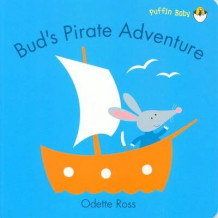 Bud's Pirate Adventure av Odette Ross (Heftet)