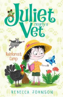 Rainforest Camp: Juliet, Nearly a Vet (Book 12) av Rebecca Johnson (Heftet)