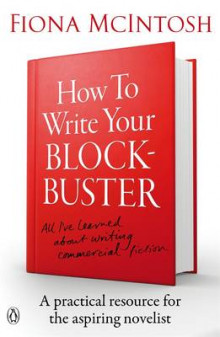 How To Write Your Blockbuster av Fiona McIntosh (Heftet)