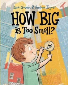 How Big is Too Small? av Jane Godwin og Andrew Joyner (Heftet)