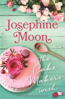The Cake Maker's Wish av Josephine Moon (Heftet)